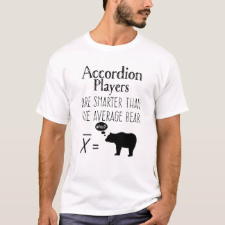 Funny Accordion T-shirt - Average Bear
