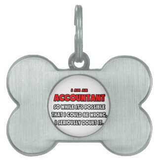 Funny Accountant .. Doubt It Pet Name Tag