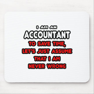 Funny Accountant T-Shirts and Gifts Mouse Pad