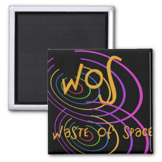 Funny Acronym- WOS 2 Inch Square Magnet