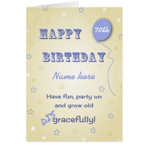 Funny Add Name 70th Birthday Change Age Card