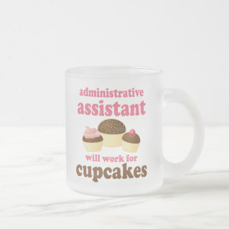 Funny Administrative Assistant Frosted Glass Coffee Mug