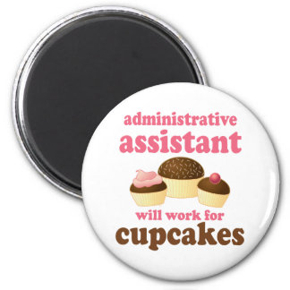 Funny Administrative Assistant 2 Inch Round Magnet