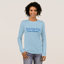Funny adult sarcasm humor & jokes about friendship long sleeve T-Shirt