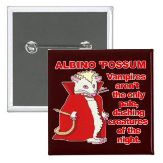 Funny Albino Possum Vampire Animal Pinback Button