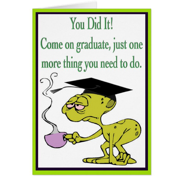 Funny Alien Graduation Card With Mortarboard