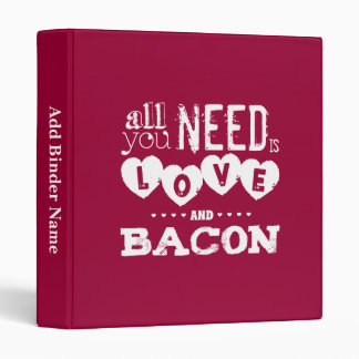 Funny All You Need is Love and Bacon Binder