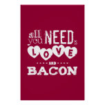 Funny All You Need is Love and Bacon Poster