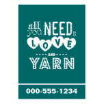 Funny All You Need is Love and Yarn Business Cards
