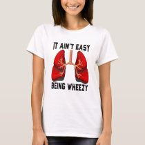 Funny Allergy Being Wheezy T-Shirt