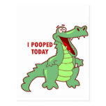 Funny Alligator Pooped Today Postcard