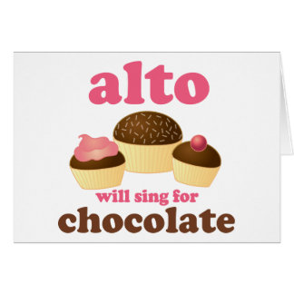 Funny Alto Chocolate Quote Music Gift Card