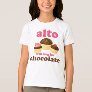 Funny Alto Chocolate Quote Music Gift T-Shirt