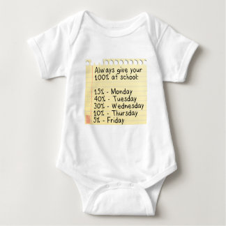 Funny Always Give Your 100% School Paper Everyday Baby Bodysuit