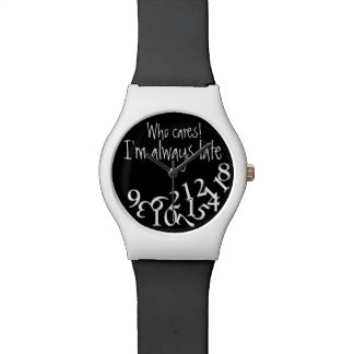 Funny Always Late Black and White Funny Watch