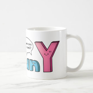 Funny Amusing Y Pun to Puny Coffee Mug