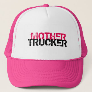Funny and cool Mother Trucker by Storeman Trucker Hat