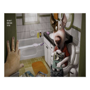 Funny and Cute Dog in The Bathroom Poster at Zazzle