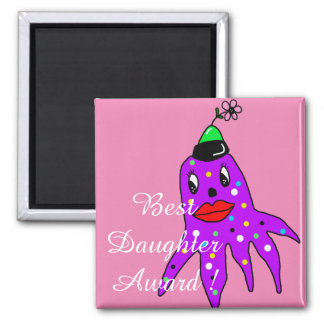 Funny and cute octopus best daughter award magnet