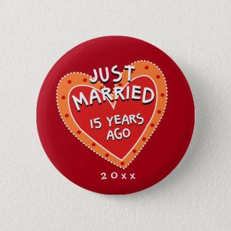 Funny and Romantic 15th Anniversary Pinback Button