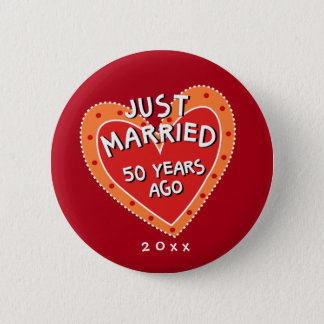 Funny and Romantic 50th Anniversary Pinback Button