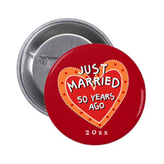 Funny and Romantic 50th Anniversary Pinback Button