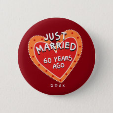 Funny and Romantic 60th Anniversary Pinback Button