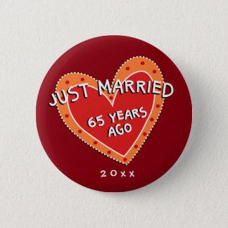 Funny and Romantic 65th Anniversary Pinback Button