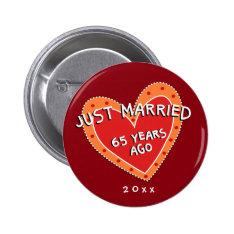 Funny and Romantic 65th Anniversary Pinback Button at Zazzle