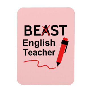 Funny and Wacky, Beast or Best English Teacher Magnet