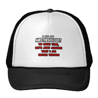 Funny Anesthesiologist T-Shirts and Gifts Trucker Hat