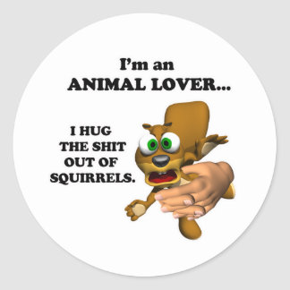 Funny Animal Lover Classic Round Sticker