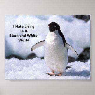 Funny Animal Poster Penguin Black and White World