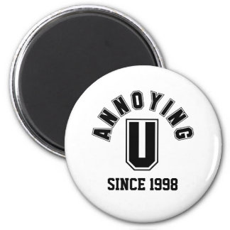 Funny Annoying You Magnet, Black