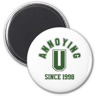 Funny Annoying You Magnet, Green