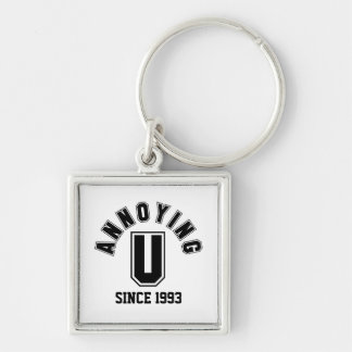 Funny Annoying You Premium Keychain, Black Silver-Colored Square Keychain