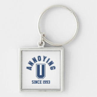 Funny Annoying You Premium Keychain, Blue Silver-Colored Square Keychain
