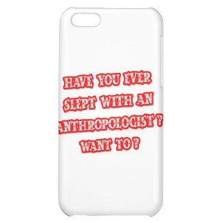 Funny Anthropologist Pick-Up Line iPhone 5C Cases