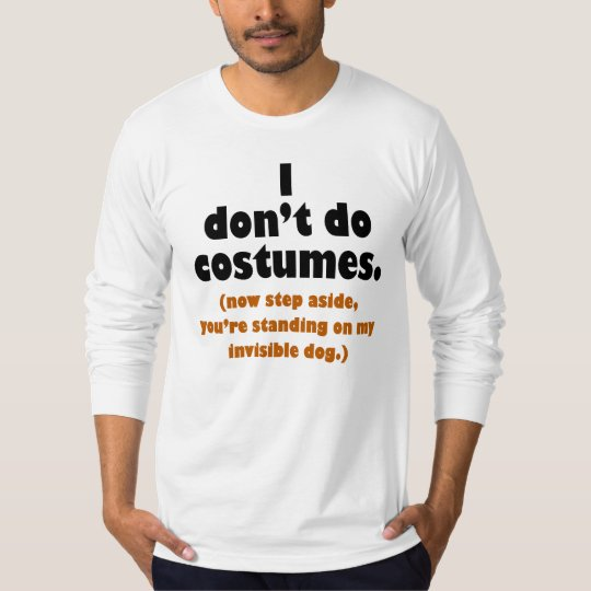 Funny Anti-Costume Halloween T-shirt