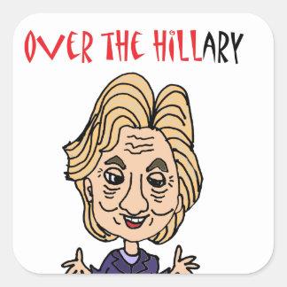 Funny Anti Hillary Clinton Political Art Square Sticker