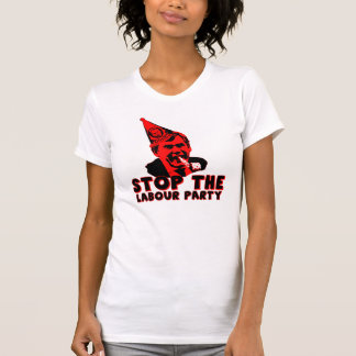 Funny anti Labour party Tee Shirt