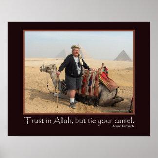 Funny Arabic Proverb Egypt Pyramids Camel Photo Poster