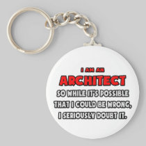 Funny Architect .. Doubt It Basic Round Button Keychain