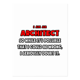 Funny Architect Doubt It Postcards