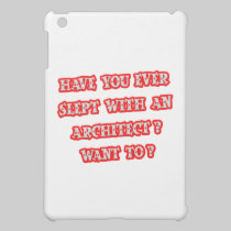 Funny Architect Pick-Up Line Case For The iPad Mini