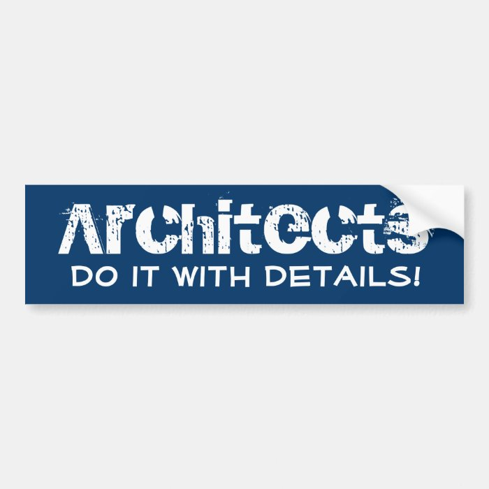 Funny Architects Blueprint Bumper Sticker