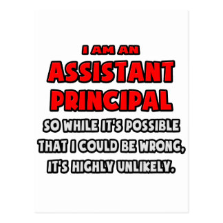 Funny Assistant Principal .. Highly Unlikely Postcard