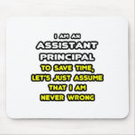 Funny Assistant Principal T-Shirts Mouse Pad