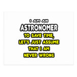 Funny Astronomer T-Shirts and Gifts Post Card