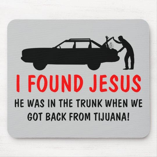 Funny atheist I found Jesus Mouse Pad